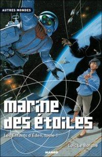 Marine des étoiles - Loïc Le Borgne - Les enfants d'Eden