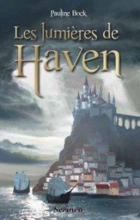 Les lumières de Haven - Pauline Beck