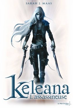 Keleana l'assassineuse - Sarah J. Maas