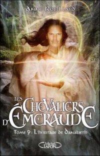L'héritage de Danalieth - Anne Robillard - Les Chevaliers d'Emeraude
