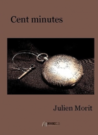 Cent Minutes - Julien Morit