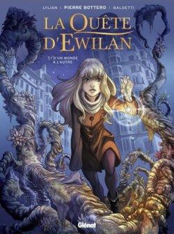 D'un monde à l'autre - Lylian, Baldetti, Bottero - La quête d'Ewilan