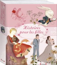 Histoires pour les filles - Collectif