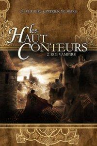 Roi Vampire - Olivier Peru & Pactrick McSpare - Les Haut Conteurs