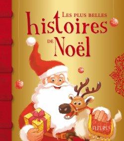 Les plus belles histoires de Noël - Collectif