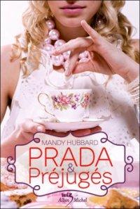 Prada & Préjugés - Mandy Hubbard