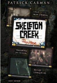 Psychose - Skeleton Creek - Patrick Carman