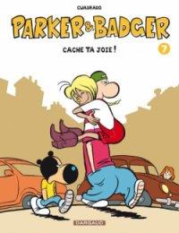 Cache ta joie ! - Cuadrado - Parker et Badger