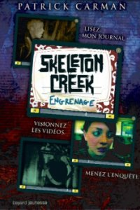 Engrenages - Patrick Carman - Skeleton Creek