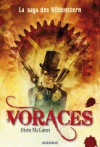 Voraces - Oisin McGann - La saga des Wildenstern