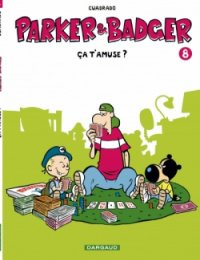 Ca t'amuse - Cuadrado - Parker et Badger