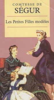 Les petites filles modèles - La Comtesse de Ségur