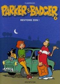 Restons zen ! - Cuadrado - Parker et Badger