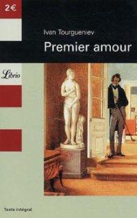 Premier amour - Ivan Tourgueniev