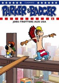 Jobs-trotters aux USA - Cuadrado - Parker et Badger