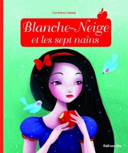 Blanche-Neige et les sept nains - Anne Royer & Sybile