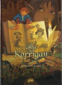 La pierre de justice - Istin - Les contes du Korrigan