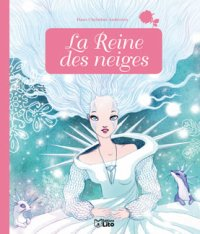 La reine des neiges - Anne Royer & Anne Cresci