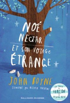 Noé Nectar et son voyage étrange - John Boyne
