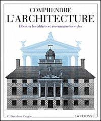 Comprendre l'architecture - Carole Davidson Cragoe