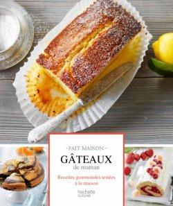 Gâteaux de maman : Fait maison - Aurélie Desgages