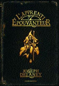 L'apprenti épouvanteur - Joseph Delaney - L'Epouvanteur