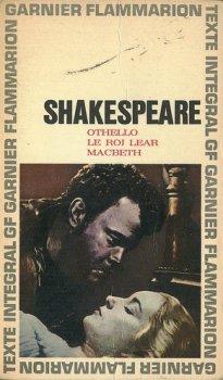 Othello, Macbeth, Le roi Lear - Shakespeare