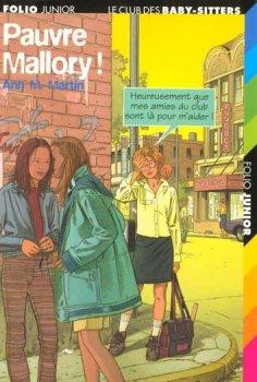 Pauvre Mallory - Ann M. Martin - Le Club des baby-sitters