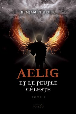 Aelig et le peuple céleste - Benjamin Debuc