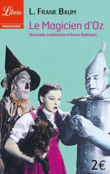Le magicien d'Oz - Lyman Frank Baum