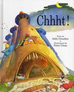 Chhht ! - Sally Grindley & Peter Utton