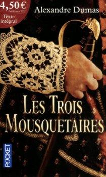Les trois mousquetaires - Alexandre Dumas - Les trois mousquetaires