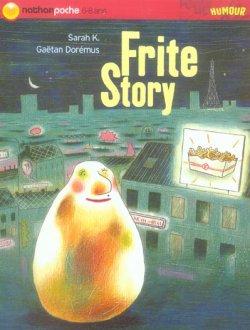 Frite Story - Sarah K.