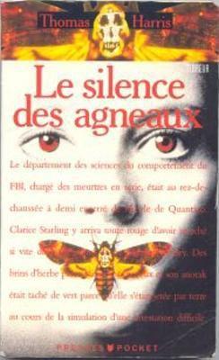 Le silence des agneaux - Thomas Harris - Hannibal Lecter