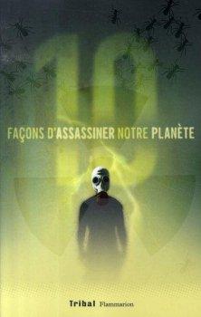 Dix façons d'assassiner notre planète - Alain Grousset