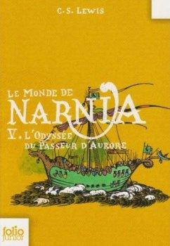 L'Odyssée du Passeur d'Aurore - C. S. Lewis - Les chroniques de Narnia