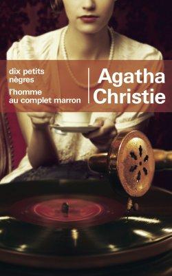 Les dix petits nègres / L'homme au complet marron - Agatha Christie