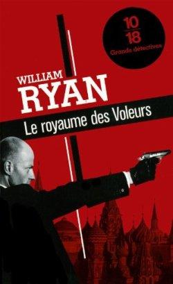 Le royaume des Voleurs - William Ryan - Une enquête de l'inspecteur Korolev