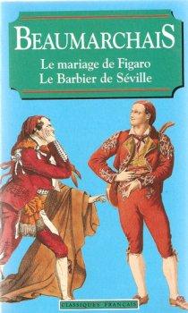 Le mariage de Figaro / Le barbier de Séville - Beaumarchais