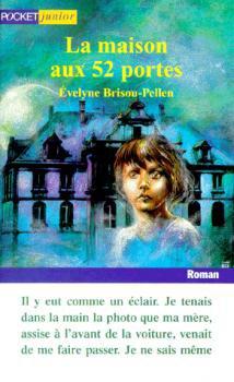 La maison aux 52 portes - Evelyne Brisou-Pellen