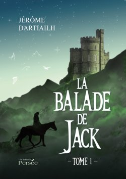 La balade de Jack - Jérôme Dartiailh