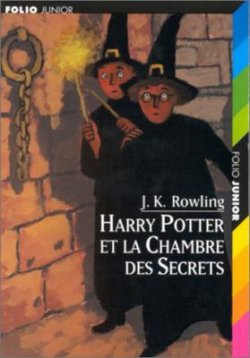 Harry Potter et la chambre des secrets - J. K. Rowling - Harry Potter