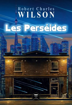 Les Perséides - Robert Charles Wilson