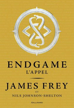 L'appel - James Frey - Endgame