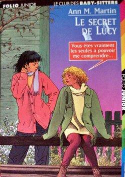 Le secret de Lucy - Ann Matthew Martin - Le club des baby-sitters