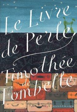 Le livre de Perle - Timothée de Fombelle
