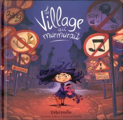Le village qui murmurait - Vincent Zabus et Renaud Collin