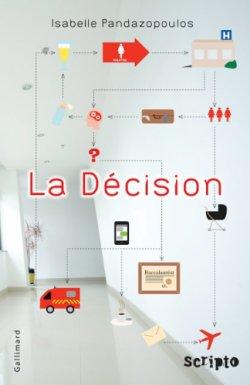 La décision - Isabelle Pandazopoulos