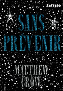 Sans prévenir - Matthew Crow