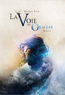 Enoch - Estelle Faye - La Voie des Oracles